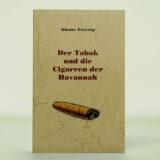 Der Tabak und die Cigarren der Havannah