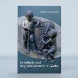 Friedhöfe und Begräbnisstätten in Gotha